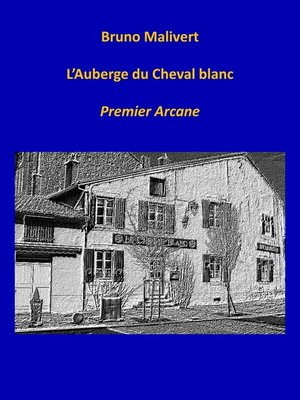 cover image of L'AUBERGE DU CHEVAL BLANC